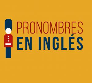 Pronombres personales en ingles