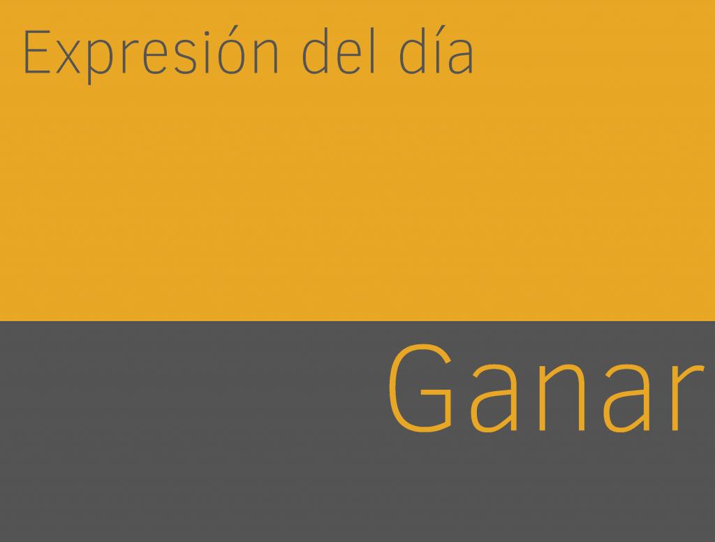 Expresiones de GANAR en inglés 1