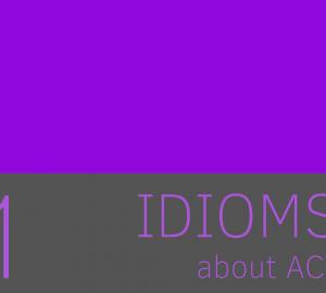 aprende idioms de act relacionadas con actuar o actos