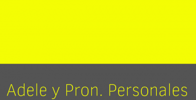 Adele y pronombres personales sujeto objeto