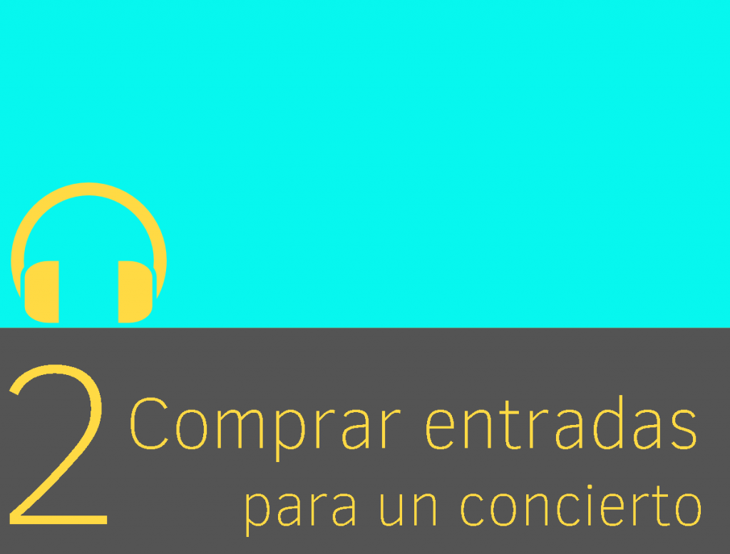 Clase 2 - Comprar entradas para un concierto 1
