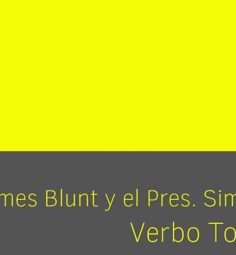 James blunt presente simple de verbo to be