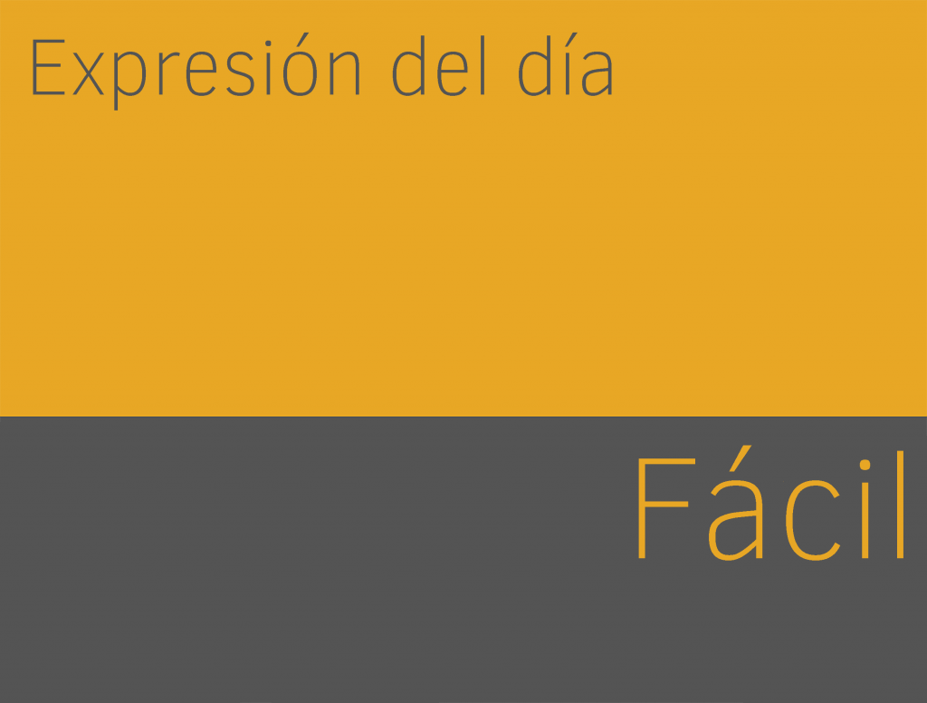 expresiones de fácil en ingles
