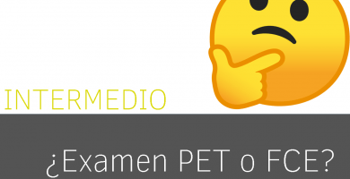 Diferencias entre el examen PET y el First o FCE de Cambridge