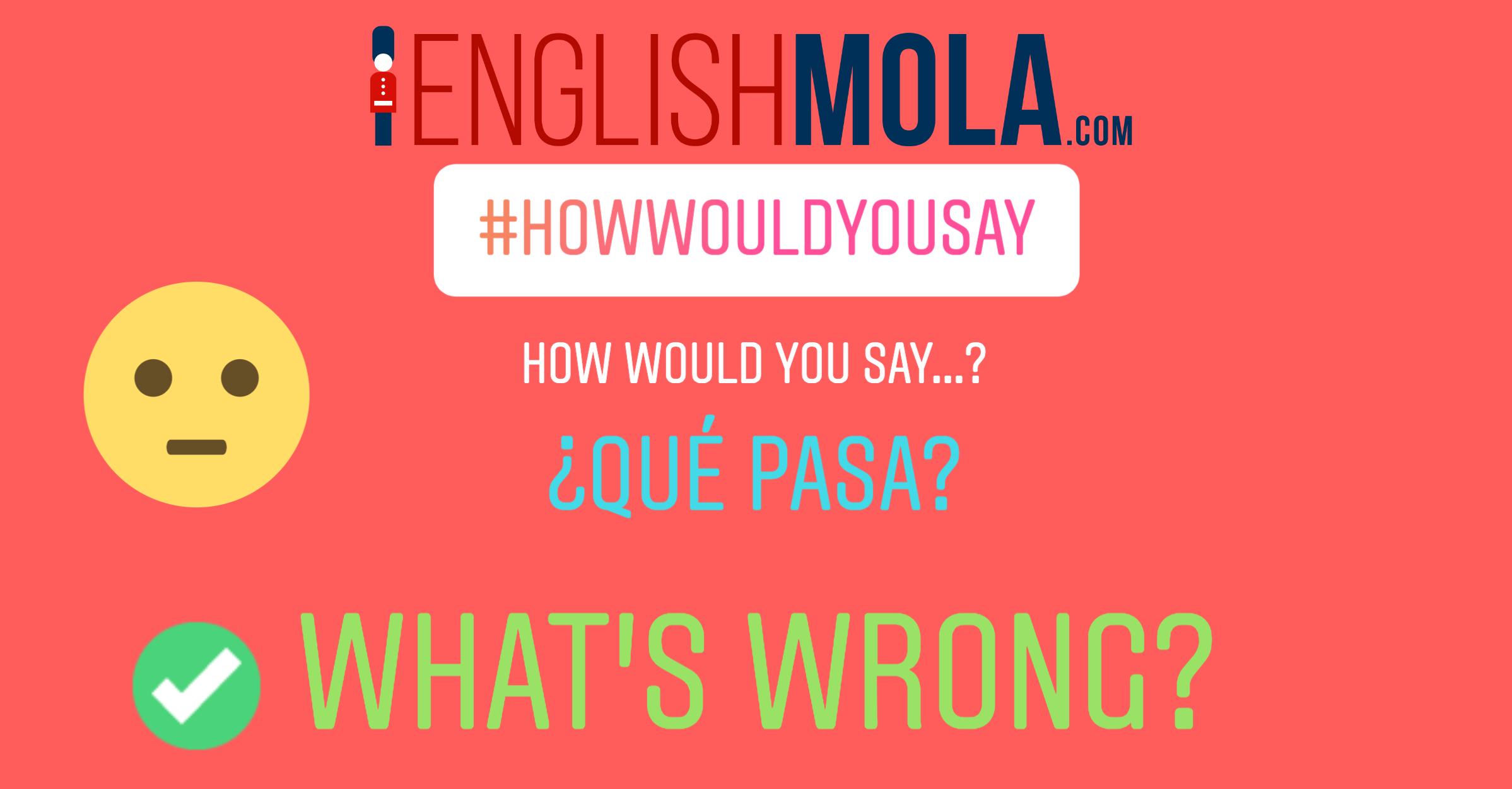 errores comunes en inglés qué pasa en inglés
