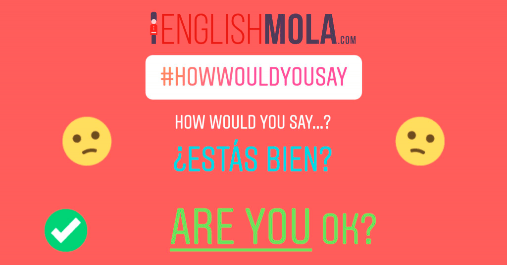 errores comunes en inglés estar bien en inglés