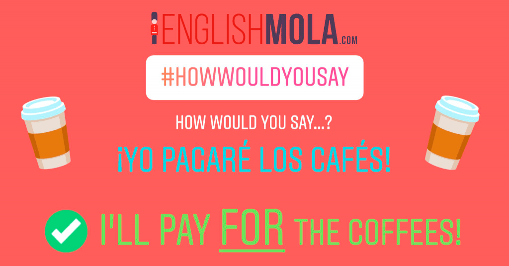 errores comunes en inglés pagar algo en inglés