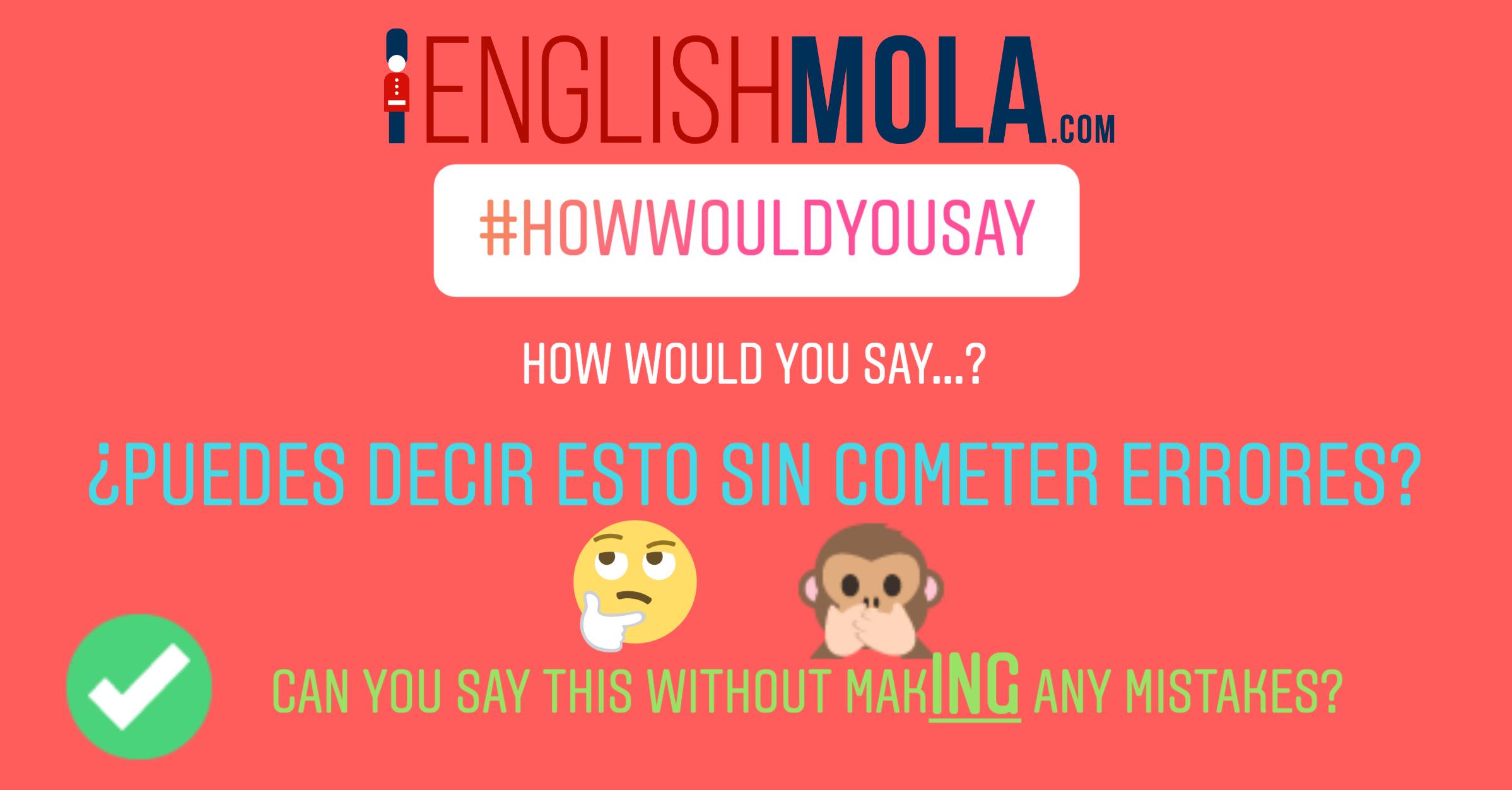 errores comunes en inglés preposición y verbo en inglés