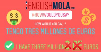 errores comunes en inglés millones en inglés